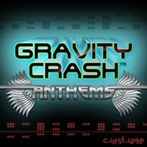 Gravity Crash Anthems