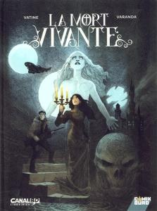 La Mort Vivante (Édition Collector Canal BD) (cover)